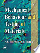 Mechanical Behaviour and Testing of Materials