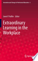 Extraordinary Learning in the Workplace