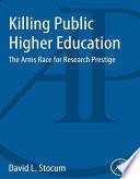 Killing Public Higher Education