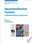 Neuroendocrine Tumors  A Multidisciplinary Approach