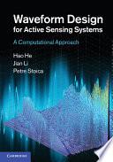 Waveform Design for Active Sensing Systems