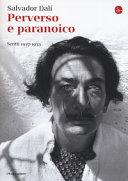 Perverso e paranoico. Scritti 1927-1933
