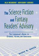 The Science Fiction and Fantasy Readers' Advisory