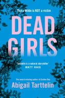 Dead Girls by Abigail Tarttelin