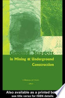 Ground Support In Mining And Underground Construction
