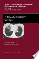 Surgical Management Of Infectious Pleuropulmonary Diseases An Issue Of Thoracic Surgery Clinics E Book