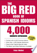 The Big Red Book of Spanish Idioms