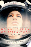 Do You Dream Of Terra-Two? : be reading her tomorrow' stephen baxter. author...