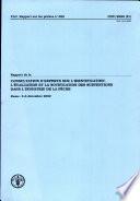 698   Rapport de la Consultation d experts sur l identification  l evaluation et la notification des subventions dans l industrie de la peche Rome  3 6 Decembre 2002