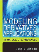 Modeling Derivatives Applications in Matlab  C    and Excel