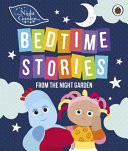 In the Night Garden  Bedtime Stories from the Night Garden