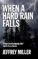 When a Hard Rain Falls Book PDF
