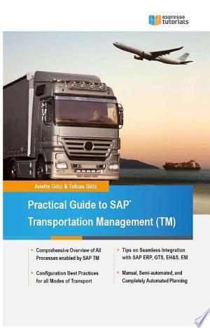 Practical Guide to SAP Transportation Management (TM) - ISBN:9783945170588