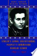 Stalin s Loyal Executioner