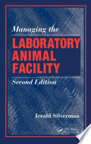 Ebook Managing the Laboratory Animal Facility, Second Edition Epub Jerald Silverman Apps Read Mobile