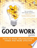 The Good Work Guide