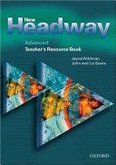 New Headway: Advanced: Teacher's Resource Book