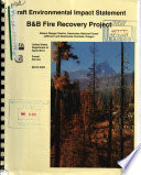 Deschutes National Forest  N F    B B Fire Recovery Project