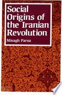 Ebook Social Origins of the Iranian Revolution Epub Misagh Parsa Apps Read Mobile