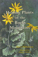 Healing Plants of the Rocky Mountains