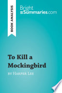 To Kill a Mockingbird by Nell Harper Lee  Book Analysis