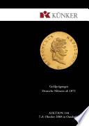 K  nker Auktion 144   Goldpr  gungen  Deutsche M  nzen ab 1871