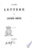 Ultime lettere di Jacopo Ortis Ugo Foscolo