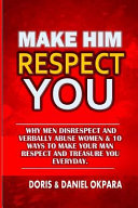 Make Him Respect You Lack Of Intimacy In Your