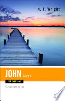 John For Everyone, Part 2 : approachable and anecdotal style, tom wright...