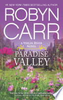 Paradise Valley : alone, until the passion and...