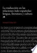 Traducci  n en las relaciones   talo espa  olas  lengua  literatura y cultura  La  eBook