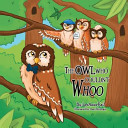 The Owl Who Couldn t Whoo
