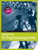 Die Kunst des IT Projektmanagements
