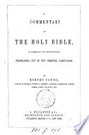 A commentary on the holy Bible  as literally and idiomatically tr  out of the original languages