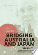 Bridging Australia and Japan  Volume 1