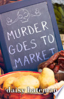 Murder Goes to Market Book PDF