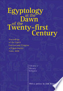 Egyptology at the Dawn of the Twenty first Century