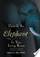 There is an Elephant in Your Living Room