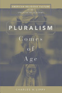 Pluralism Comes of Age Book