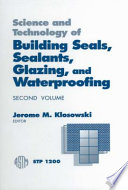 Science and Technology of Building Seals  Sealants  Glazing  and Waterproofing  Second Volume