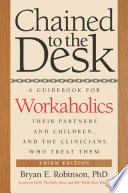 Chained to the Desk  Third Edition