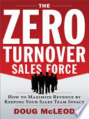 The Zero-Turnover Sales Force