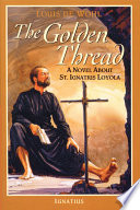 The Golden Thread : humility and deep religious conviction, takes...