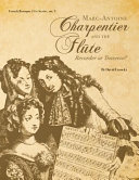 Marc-Antoine Charpentier and the Flûte