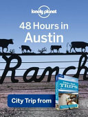 Lonely Planet 48 Hours in Austin