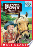 Sweet Buttercup  A Branches Book  Silver Pony Ranch  2