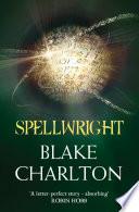 Spellwright  The Spellwright Trilogy  Book 1