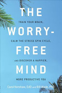 The Worry Free Mind