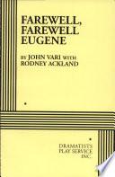 Farewell  Farewell  Eugene