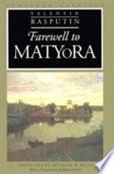 Farewell to Matyora